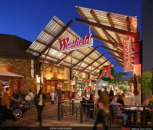 Westfield Valencia Town Center - 176 Photos & 169 Reviews ...