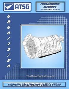 Ford 6r60    6r75    6r80 Transmission Rebuild Manual 2005  U0026 Up