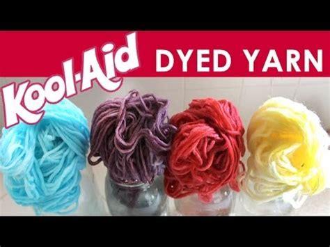 dye yarn  kool aid summer knit series youtube