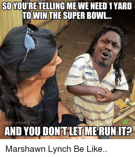 Marshawn Lynch Memes - 25 best memes about marshawn lynch football and nfl marshawn lynch football and nfl memes
