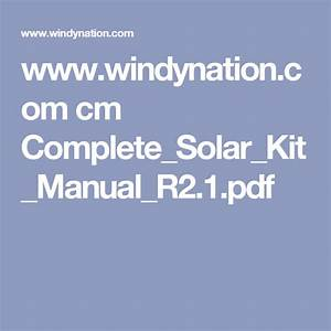 Windynation Com Cm Complete Solar Kit Manual R2 1 Pdf