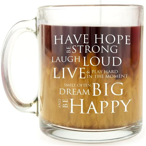 Get funny ceramic and travel mugs for nurses, bosses, and golfers. Inspirational Coffee Mug - Have Hope Be Strong ...