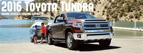 2016 Toyota Tundra Engine Options And Towing Capacity