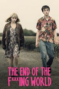 The End of the F***ing World (2017) available on Netflix ...