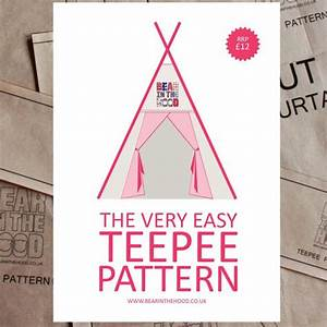 The Very Easy Teepee Pattern  Sew Your Own Teepee Paper