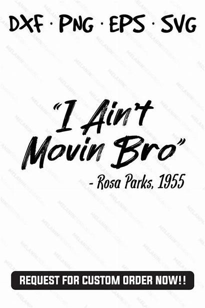 Rosa Parks Quotes Silhouette Svg Cricut History