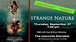STRANGE NATURE Q&A with Cast and Crew After the 7:10 PM ...