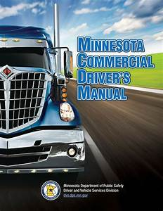 Commercial Driver U0026 39 S Manual For Cdl Training  Minnesota  On