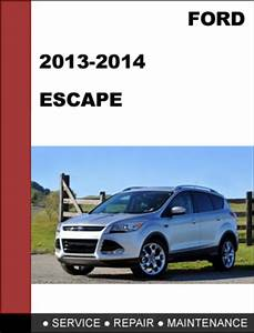 Ford Escape 2012 To 2014 Factory Workshop Service Repair