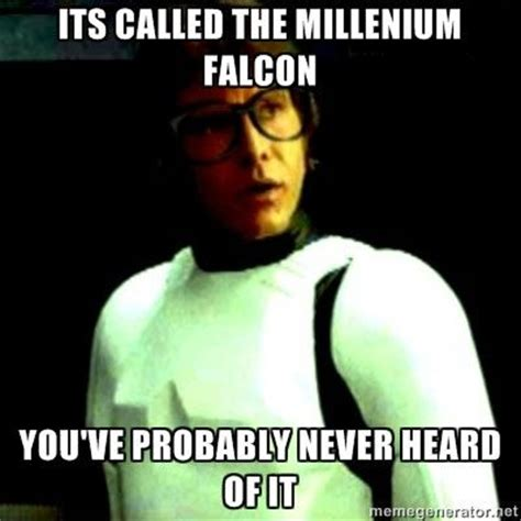 Star Wars Nerd Meme - star wars meme 20 hipster solo star wars pinterest told you toms and the o jays