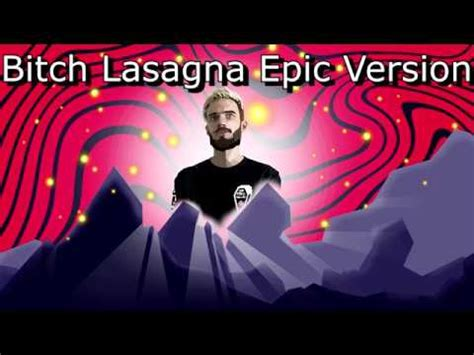 bitch lasagna epic sad heroic orchestral youtube