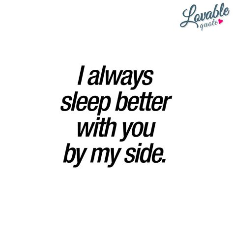 sleeper quotes quot i always sleep better with you by my side quot you just