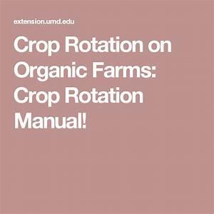 Crop Rotation On Organic Farms  Crop Rotation Manual