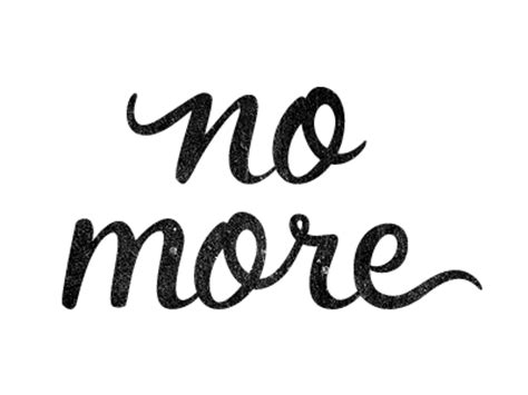 No More, a poem by Michelle Bryant  Focus on Fabulous
