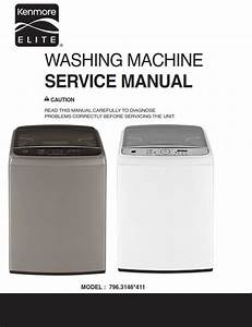 Kenmore Elite 31463 31462 Washer Service Manual And Repair