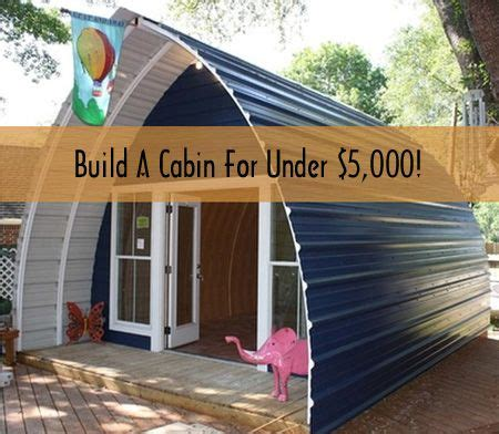 Cheap Home Builders by Build A Cabin In A Weekend For 5 000 Nest