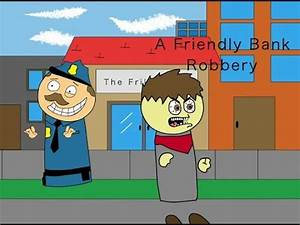 A Friendly Bank Robbery (Animation) - YouTube