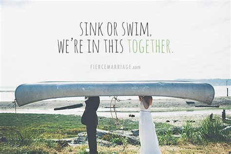 sink or swim trading encouraging marriage quotes images