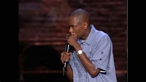 Dave Chappelle: Sometimes racism work out on Black people ...