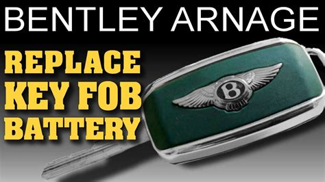 replace key fob battery bentley arnage youtube