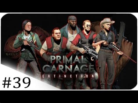 Primal Carnage Extinction  Don't Kiss Me!  #39 Youtube