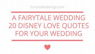 Disney Fairytale Wedding   20 Disney Love Quotes  Disney Love Quotes And Sayings