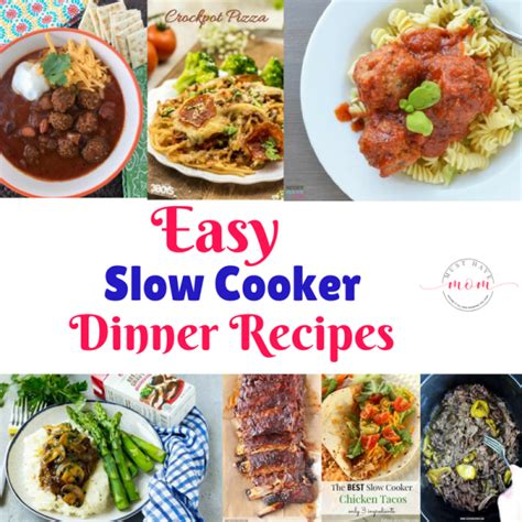 easy cooker meal easy slow cooker dinner recipes must have mom