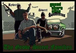 Grove Street 4 LIFE by reydy1241016080076 on DeviantArt