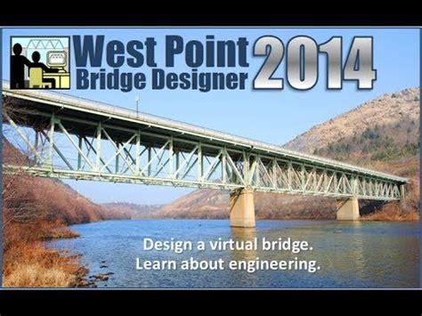 west point bridge designer 2014 west point bridge designer 2014 tutorial