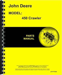 John Deere 450 Crawler Parts Manual