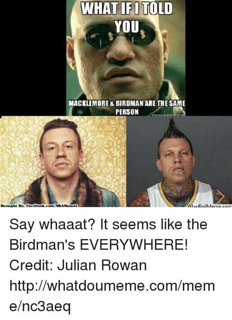 Whaaat Meme - 25 best memes about rowan rowan memes