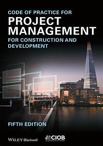 Code Of Practice For Project Management For Construction