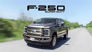 2018 Ford F250 Super Duty Review - Tons Of Torque