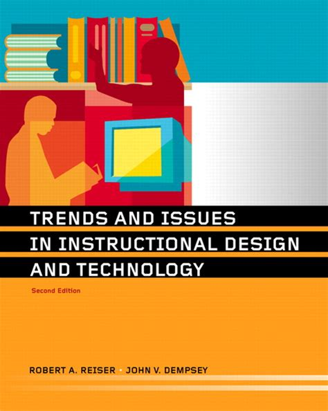 trends and issues in design and technology reiser dempsey trends and issues in