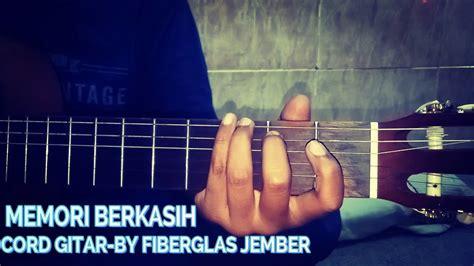 cord gitar memory berkasih youtube