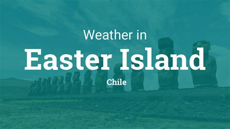 weather easter island chile