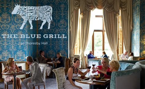blue grill opens  thoresby hall food drink guides