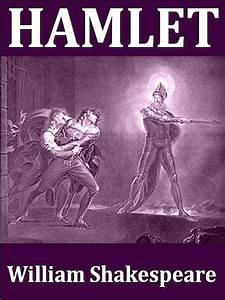Shakespeare U0026 39 S Tragedy Of Hamlet  Prince Of Denmark