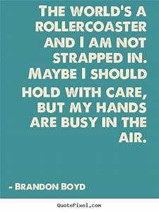 The world's... Brandon Quotes