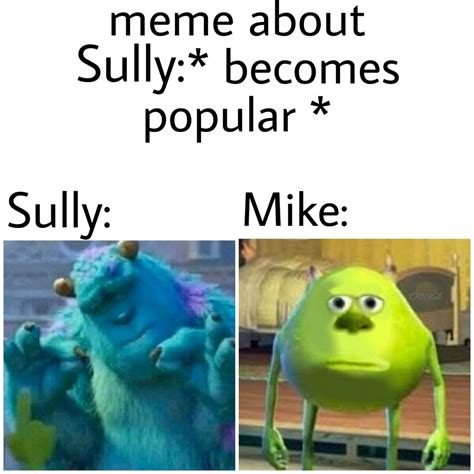 monsters  sully pinch memes