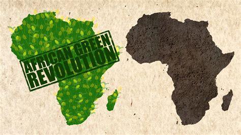 african green an african green revolution youtube
