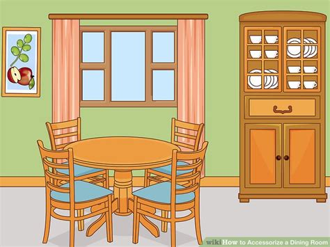 Dining Room Clipart Images by 4 Ways To Accessorize A Dining Room Wikihow