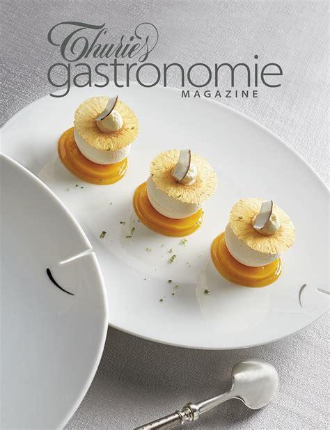 magazine de cuisine gastronomique thuriès gastronomie magazine 261 thuriès gastronomie