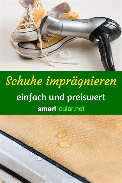 Stinkende Schuhe Teebeutel by Schuhe Mit Hausmitteln Impr 228 Gnieren Und Wasserabweisend