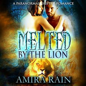 Melted by the Lion - Audiobook | Audible.com