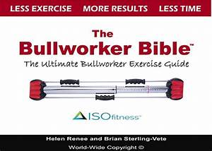 The Bullworker Bible  Exercise Guide