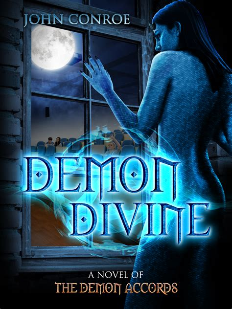 demon divine john conroe