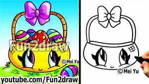 Easy Things To Draw How Kawaii Stuff Easter Eggs In Basket ...