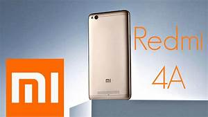 Xiaomi Redmi 4a Review - Top Quality For Less