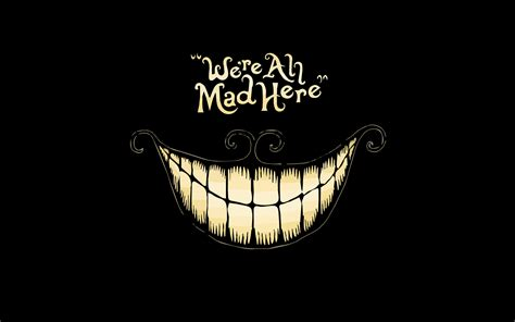dark black anime alice  wonderland quote cheshire